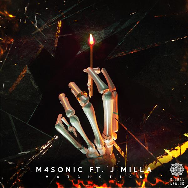 M4SONIC - Matchstick feat. J- Milla