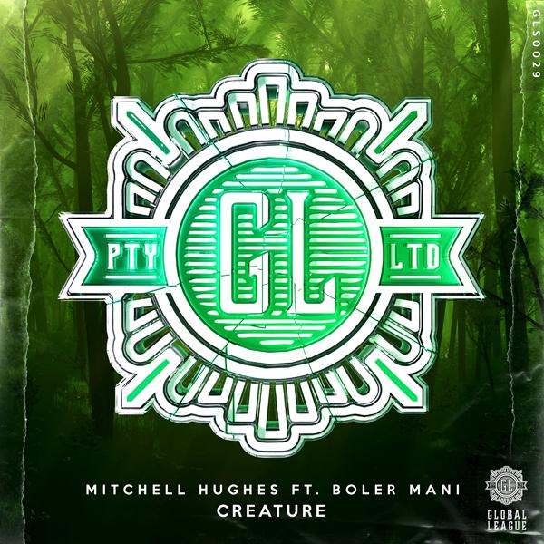 Mitchell Hughes - Creature fea. boler mani