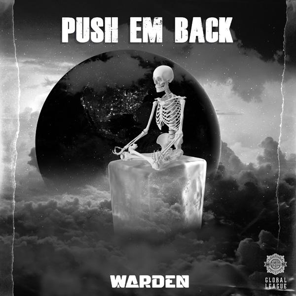 Warden - Push Em Back