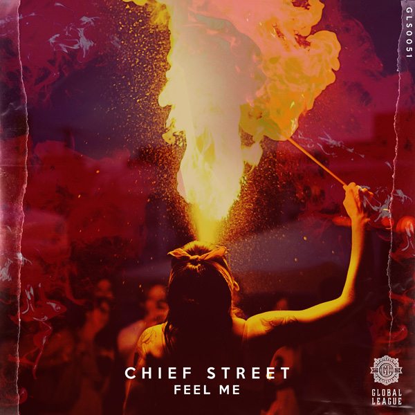 Chief Street - Feel Me